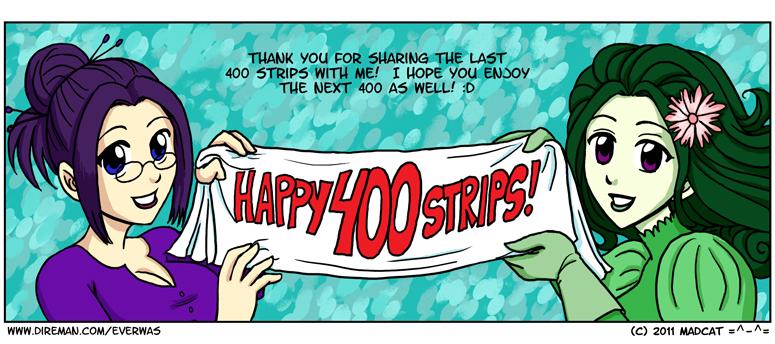 400 Strips! Woo!