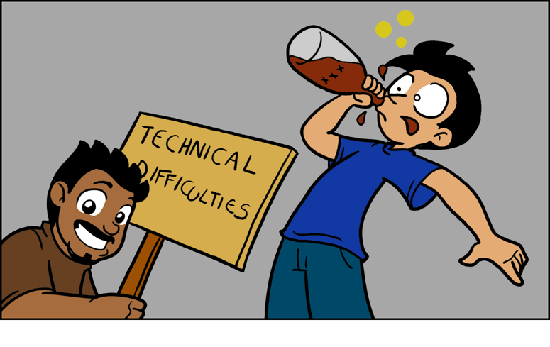 Technical Difficulties (Jul 18, 2011)